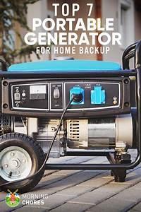 7 Best Portable Generators For Home Backup