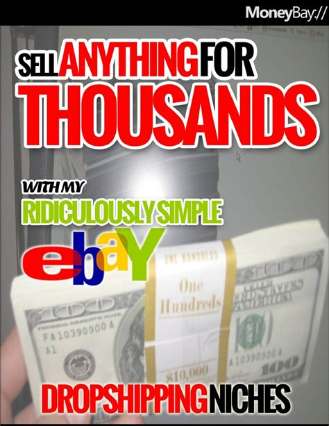 sell anything for thousands by ebay dropshipping