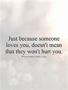Wont Hurt You Q... Hurt Meaning Quotes
