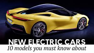 10 Newest Electric Cars That Show The Latest Advancements