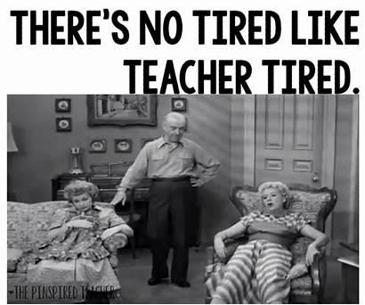 Teacher Tired Teaching Memes Quotes Funny Meme