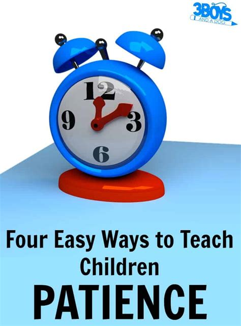 how to teach patience to children 3 boys and a 3 563   How to Teach Patience to Children