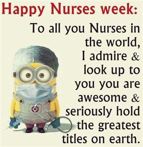 National Nurses Week Meme - happy nurses week minions pinterest happy nurses and happy nurses week