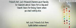 QUOTES ABOUT FAMILY AND FRIENDS BEING THERE FOR YOU image ...