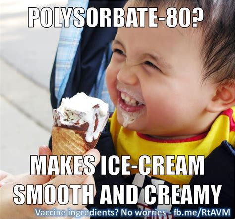 Vaccine Memes - refutations to anti vaccine memes vaccine ingredients polysorbate 80