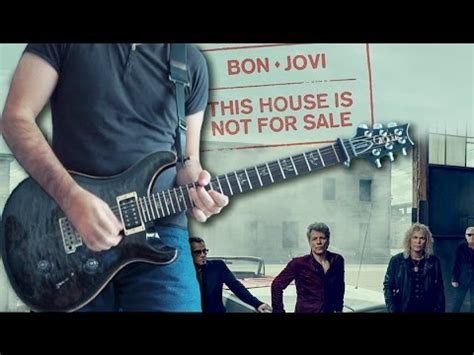 Bon Jovi  This House Is Not For Sale Solo Cover + Tab