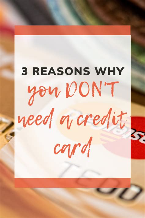It can essentially make or break the deal for you. 3 Reasons You DON'T Need a Credit Card | Credit card, Boost credit score, Improve your credit score