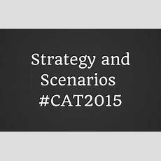 3 Days To Cat 2015  Cat 2015 Strategy  Possible Scenarios Learningroots