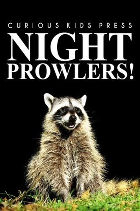 night prowlers curious kids press picture book childrens book  animals animal books