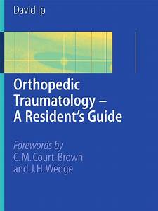 Orthopedic Traumatology  U2014 A Resident U2019s Guide Pdf