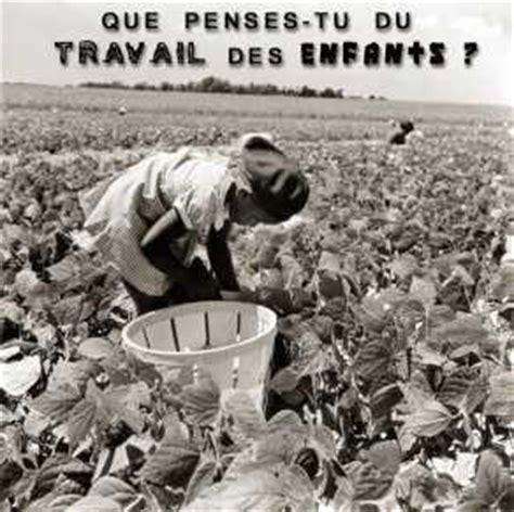 le travail des enfants l esclavage moderne le plus