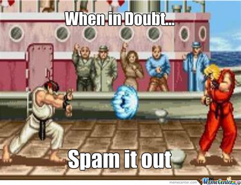 Street Fighter Memes - street fighter fans will know by ohhenry2 meme center