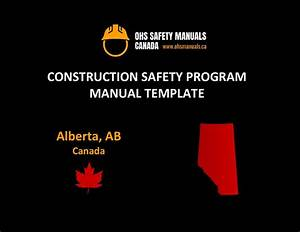 General Contractor Safety Program Manual I Alberta
