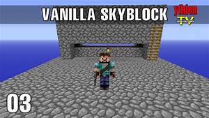Vanilla Skyblock 03 MINI Mob Farm YouTube