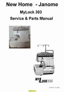 New Home Janome Mylock 303 Sewing Machine Service