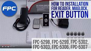 How To Wire Outdoor Reader Magnetic Lock And Exit Button