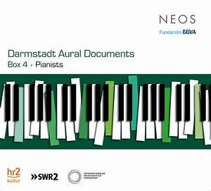 Darmstadt aural documents box 4 pianists nicolas for Darmstadt aural documents box 4 pianists