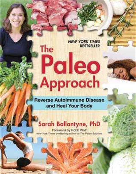 paleo approach reverse autoimmune disease  heal
