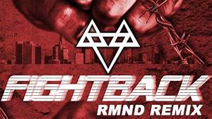 Neffex - Fight Back  Rmnd Remix   Copyright Free