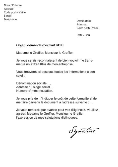 chambre de commerce extrait kbis lettre de demande d 39 extrait kbis modèle de lettre