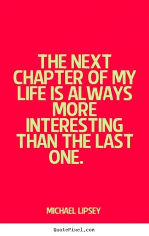 chapter  life quotes quotesgram
