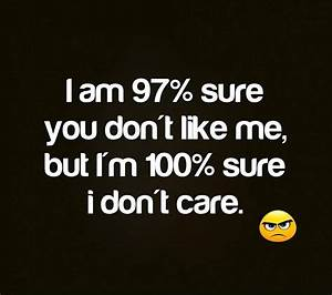 Quotes I Don't Care Anymore - INPIRATIONAL QUOTES OF THE DAY