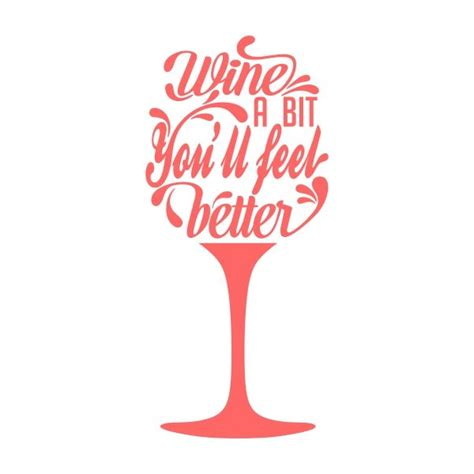 wine glass sayings svg wine cuttable design cuttable desing cut file vector