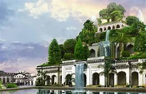 Hanging Gardens Existed, but not in Babylon - HISTORY