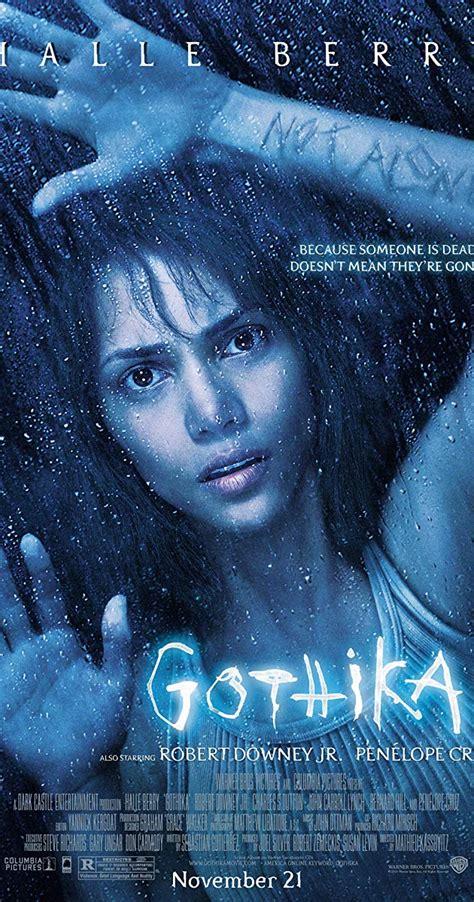 imdb gothika halle berry 2003 movie cruz horror downey robert jr movies film penelope psychiatrist posters scary charles asylum dutton