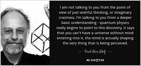 fred alan wolf quote    talking