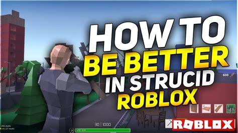 strucid roblox strucid tips tricks