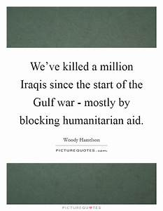 Gulf War Quotes... Military Aid Quotes
