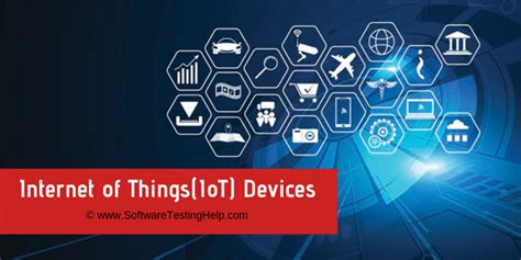 popular iot devices    noteworthy iot