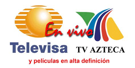 fans tv en vivo televisa tv azteca en vivo y hd durón