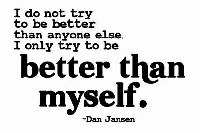 Myself Better Word Quotes Than Self Freebie