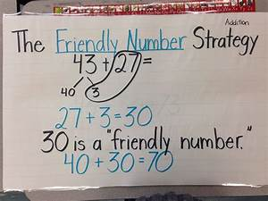Friendly Number Strategy for addition   math   Pinterest ...