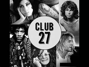 Club Des 27 : m sicos muertos a los 27 a os el club de los 27 musicians dead at 27 the 27 club youtube ~ Medecine-chirurgie-esthetiques.com Avis de Voitures