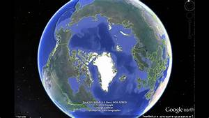 North Pole Missing  Is Google Maps Editing Images  Or