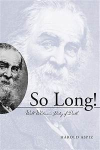 so long walt whitman39s poetry of death 9780817313777 With so long a letter ebook