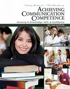 Achieving Communication Competence Textbook  Study Guide