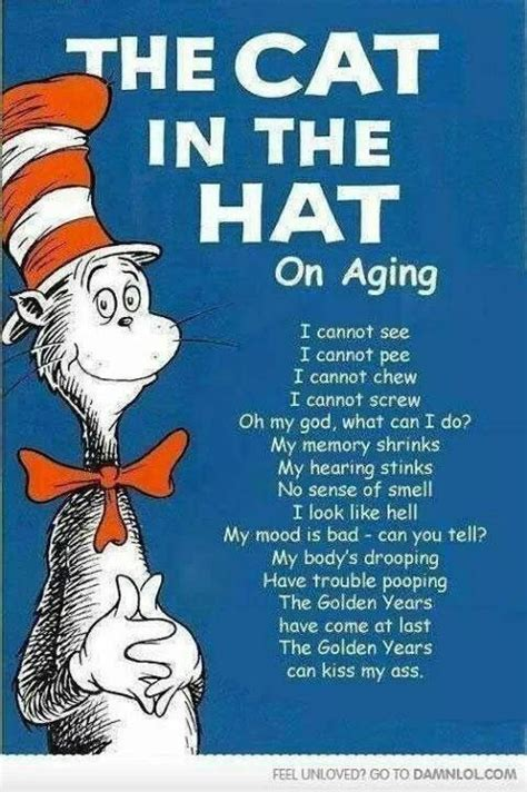 Dr Seuss on aging   Funny shit   Funny picture quotes