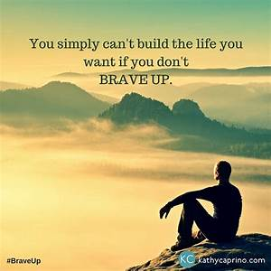 10 Ways To Brave Up  Gain More Power  Confidence And