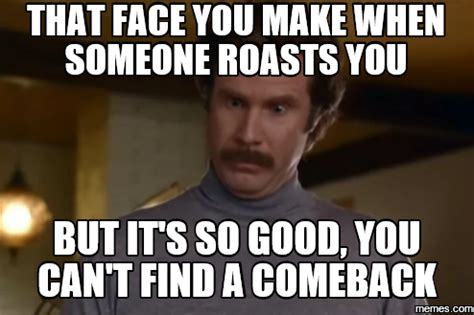 Funny Comeback Memes - home memes com