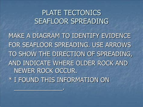 Evidence For Seafloor Spreading Has Come From by Ppt Plate Tectonics Seafloor Spreading Powerpoint