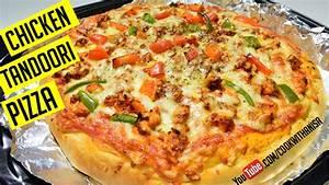 Tandoori Chicken Pizza Recipe | Indian Recipes | 1 minute ...