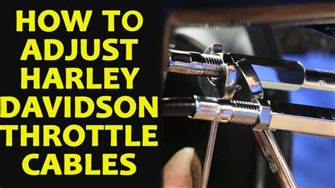 How To Adjust Harley Davidson Throttle Cables