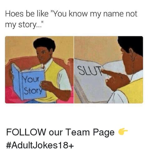 Hoes Be Like Memes Hoes Be Like Www Imgkid The Image Kid Has It