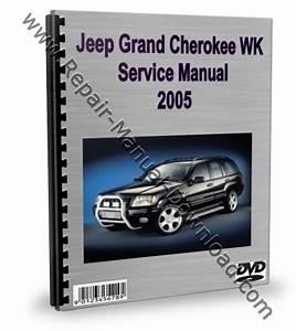 Jeep Grand Cherokee Wk 2005 Service Repair Manual Download