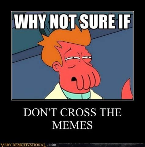 Futurama Memes - image 334727 futurama know your meme