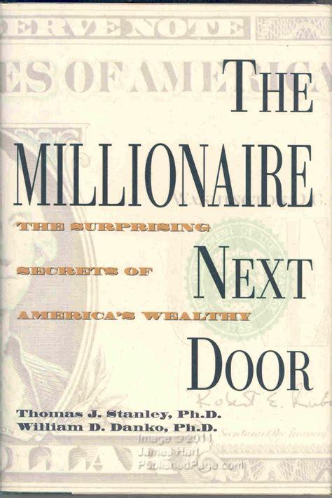 the millionaire next door summary the millionaire next door by stanley danko reading notes